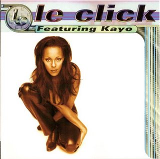 Le Click Featuring Kayo (1997)