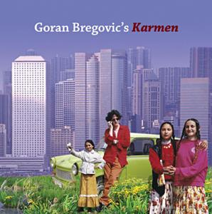 Goran Bregovici - Karmen with a happy end