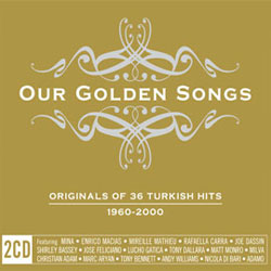 Our Golden Songs - Original Of 36 Turkish Hits (2007)