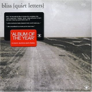 Bliss - Quiet Letters [2004]