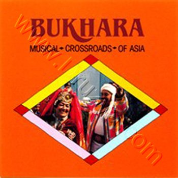 VA -Bukhara: Musical Crossroads of Asia