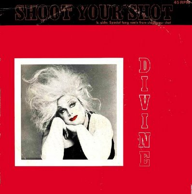 Divine & Ringo - Shoot Your Shot (dance mix, 1982)