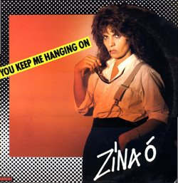 "Zina O ??"" You Keep Me Hanging On (1982)"