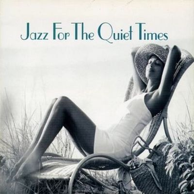 VA - Jazz For The Quiet Times