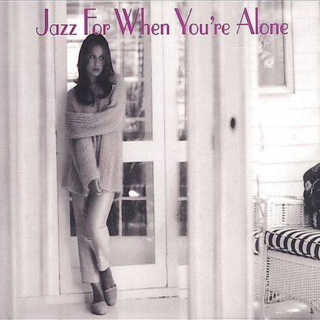 VA - Jazz For When You Are Alone
