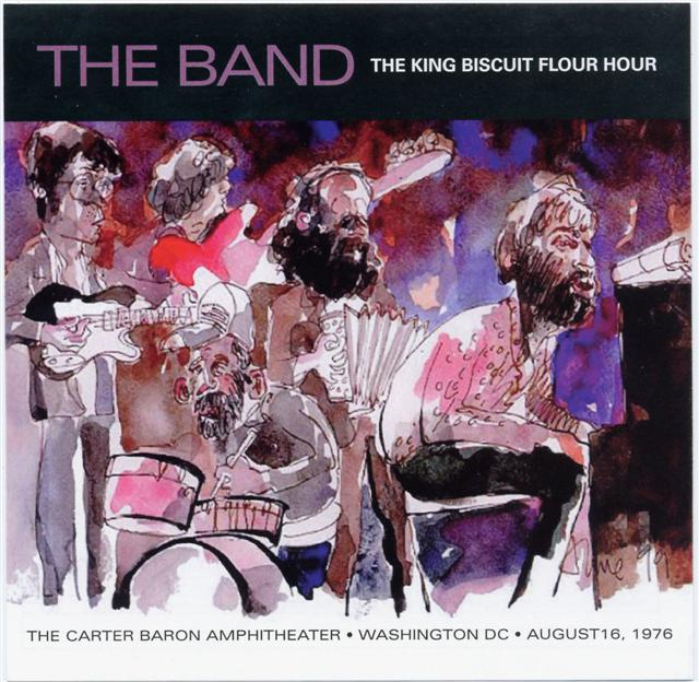 The Band: The King Biscuit Flour Hour