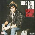 David Rebel - Tres Loin D'ici (Vocal Version 1986)