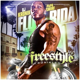 DJ Kronik And Flo Rida - Freestyle Kronikles-2008-