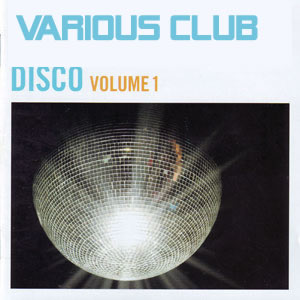 Various - Disco Club - Volume 1