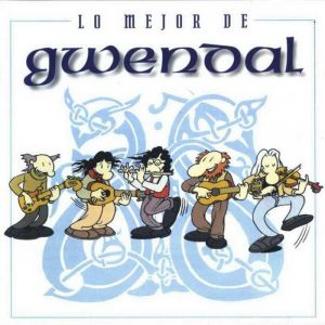 Gwendal - The Best of Gwendal