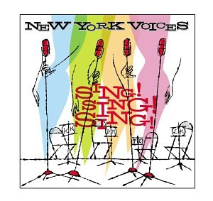 New York Voices - Sing! Sing! Sing!