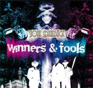 John Dahlback - Winners And Fools CD 2008