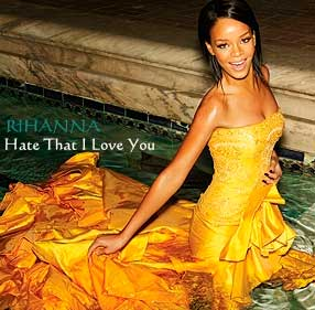 Rihanna ft. NeYo - Hate That I Love You