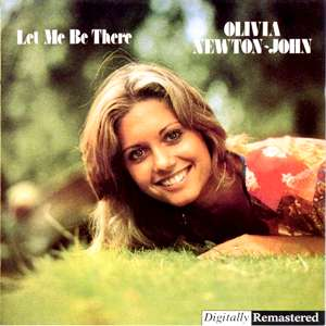 Olivia Newton-John : Let Me Be There (1974)
