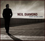 Neil Diamond - Home Before Dark (Promo)-2008