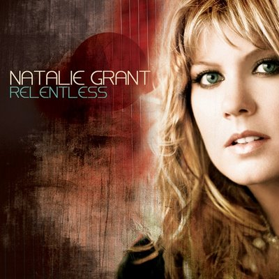 Natalie Grant - Relentless (2008)