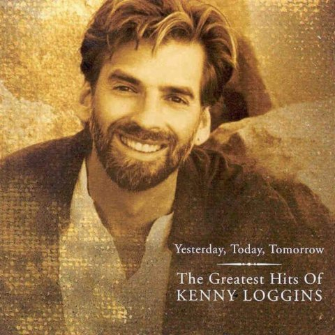 The Greatest Hits Of Kenny Loggins