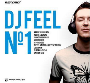 DJ FEEL N#1 Compiled by Dj FEEL (Unmixed version)