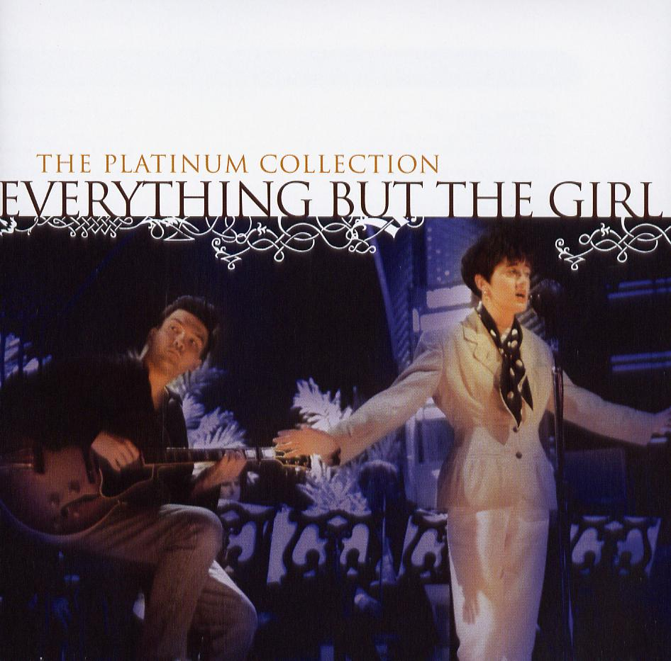 Everything But The Girl - The Platinum Collection - 2006