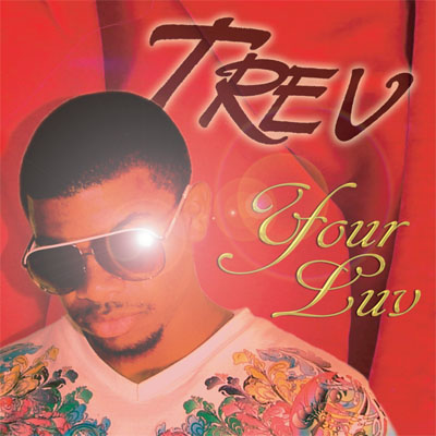 Trev Your Luv 2008