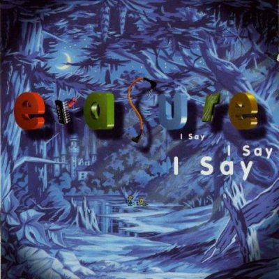 Erasure - I Say I Say I Say 1994