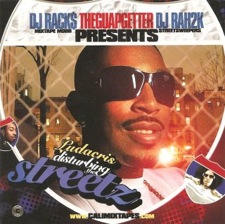 Ludacris-Distrubing The Streetz (Presented By TheGuapGetter) (Bootleg)-2008