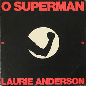 Laurie Anderson - O Superman (1981)