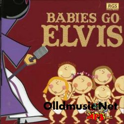 Babies Go - Elvis-CD-2008-USZ