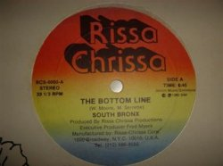 "SOUTH BRONX : the bottom line 12""(1982 RISSA CHRISSA)"