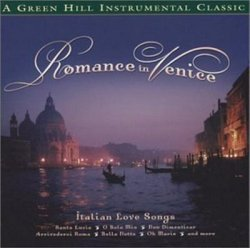 Romance in Venice Italian Love Songs(RS)