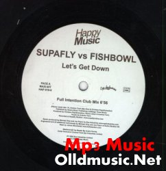 SUPAFLY vs FISHBOWL - Let's Get Down