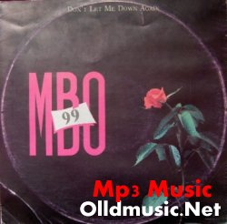MBO 99 - Don't Let Me Down Again  1985
