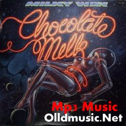 Chocolate Milk - Milky Way 1979