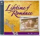 Lifetime of Romance : Be My Love