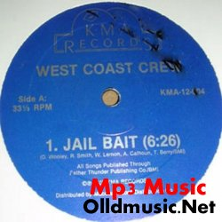 West Coast Crew - Jail Bait