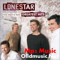 Lonestar - Greatest Hits From There To Here