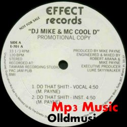 DJ Mike & MC Cool D - Do That Shit
