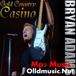 Bryan Adams - Gold Country Casino 2008