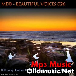 MDB - Beautiful Voices 026 (Tiff Lacey, Reuben Halsey and Kopi Luwak Sp.Ee.) 2008