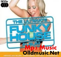 VA - The Ultimate Funky House Album - 3CD (2008)