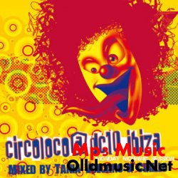 VA Mixmag Presents Circo Loco at DC10 (Mixed By Tania Vulcano)