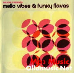 SALSOUL presents MELLO VIBES & FUNKY FLAVAS