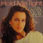 "Katy Gray - Hold Me Tight 12"" Maxi [Rare]"