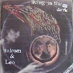 Malcom & Leo - Living In The Dark 12
