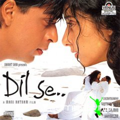 Bollywood ~ Dil Se OST [indian music ]Bollywood ~ Dil Se OST