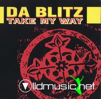 Da Blitz -  Take My Way - 1994