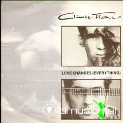 Climie Fisher - Love Changes (Everything)  - Maxi Vinyl - 1987