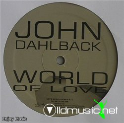 John Dahlback - World of Love