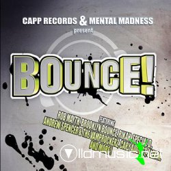 Capp records & Mental Madness Present Bounce 2008