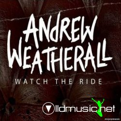 Andrew Weatherall - Watch The Ride